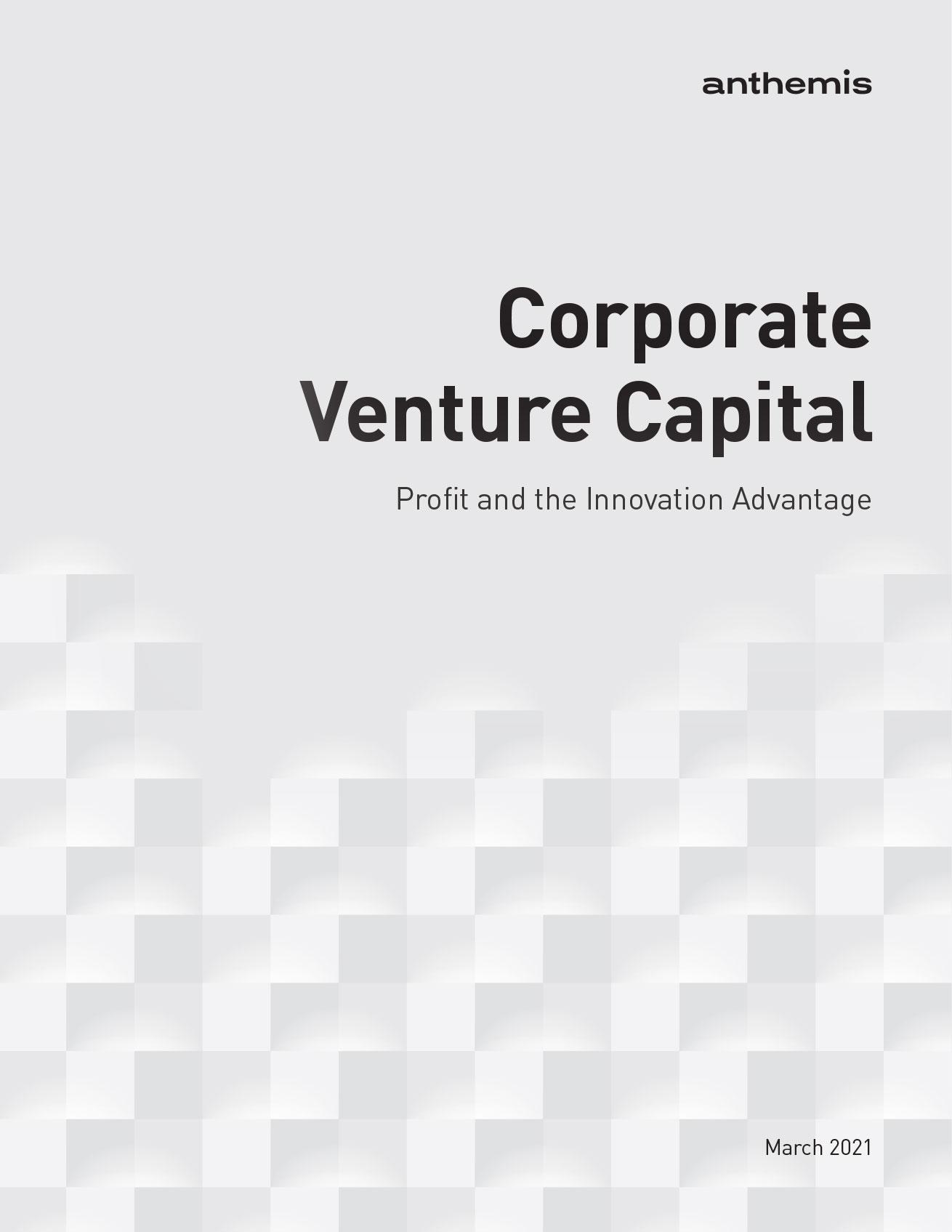 Anthemis-Corporate-Venture-Capital-White-Paper-March-2021